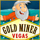 Gold Miner Vegas gratis downloaden