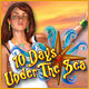 10 Days Under The Sea Preview