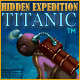 Hidden Expedition Titanic bf