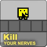 Kill Your Nerves