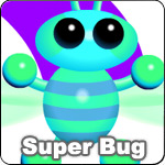 Arcade Animals Super Bug