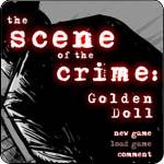 The Scene Of The Crime Golden Doll