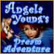 Angela Youngs Dream Adventure