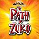 Avatar Path of Zuko