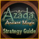 Azada  Ancient Magic Strategy Guide