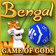 Bengal - Game of Gods