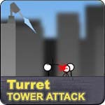 Turret Tower Attack
