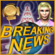 Breaking News gratis downloaden