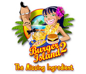 Burger Island 2 The Missing Ingredients