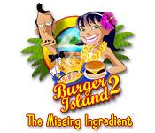 Burger Island 2 The Missing Ingredients