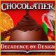 Chocolatier Decadence by Design gratis downloaden