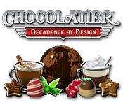 Chocolatier 3 Decadence by Design