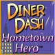 Diner Dash Hometown Hero gratis downloaden