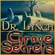Dr Lynch Grave Secrets