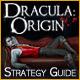 Dracula Origin Strategy Guide