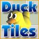 Duck Tiles