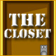 Escape Series 2 The Closet