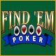 Find em Poker