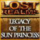 Lost Realms Legacy of the Sun Princess