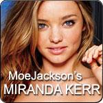 MoeJacksons Miranda Kerr