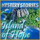 Mystery Stories Island of Hope gratis downloaden