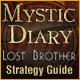 Mystic Diary Lost Brother Strategy Guide gratis downloaden