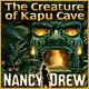 Nancy Drew The Creature of Kapu Cave