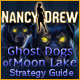 Nancy Drew Ghost Dogs of Moon Lake Strategy Guide