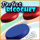 Perfect Ricochet