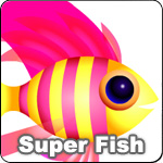 Arcade Animals Super Fish