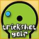 Trickshot Golf