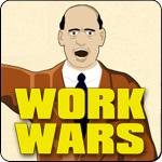 Work Wars